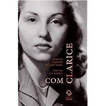 Com Clarice (Portuguese Edition)