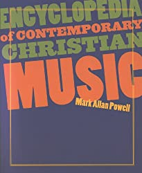 Encyclopedia of Contemporary Christian Music (Book and CD-ROM)