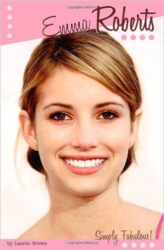 Emma Roberts Simply Fabulous Lauren Brown 9781416908227