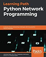 Python Network Programming: Conquer all your networking challenges with the powerful Python language Front Cover