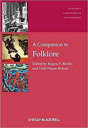 a companion to folklore regina f bendix galit hasan rokem  a companion to folklore 1st edition