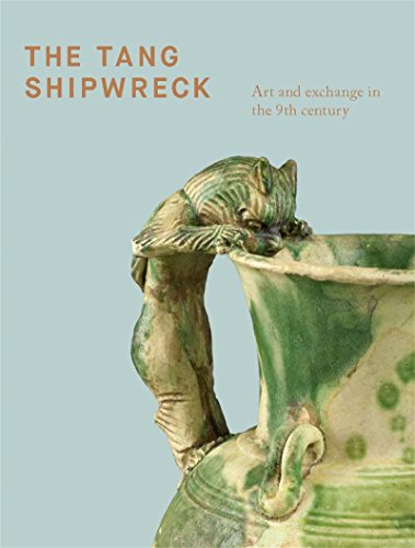 (The Tang Shipwreck: Art and exchange in the 9th century)