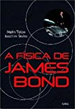 img - for A Fisica de James Bond (Em Portugues do Brasil) book / textbook / text book