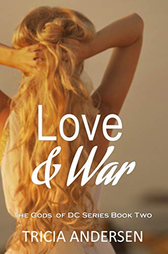 Love and War (The Gods of DC Book 2) (English Edition)