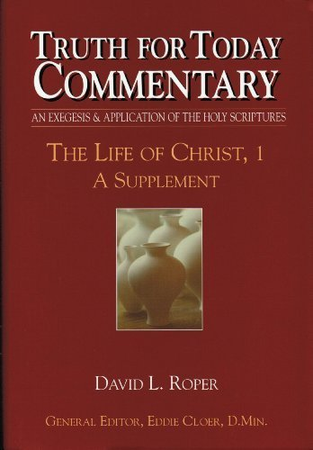 Life of Christ, 1 A Supplement