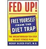 img - for [ Fed Up! By Oliver-Pyatt, Wendy ( Author ) Paperback 2004 ] book / textbook / text book