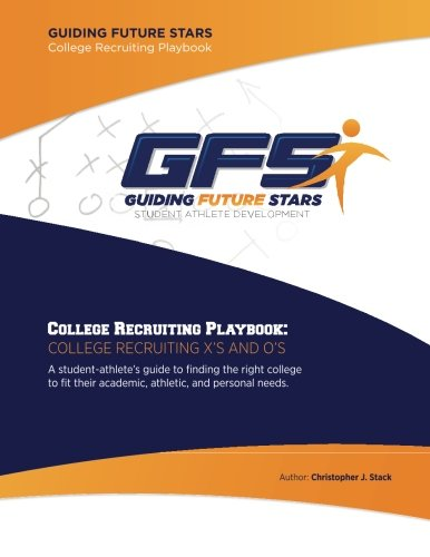 College Recruiting Playbook: College Recruiting X's and O's