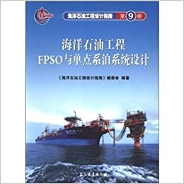 Offshore Oil Engineering Design Guide: Offshore Oil Engineering the
