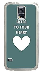 Samsung Galaxy S5 Listen To Your Heart441 PC Custom Samsung Galaxy S5 Case Cover Transparent