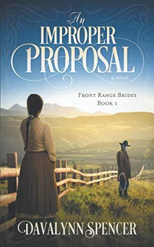 An Improper Proposal: a novel (Front Range Brides)