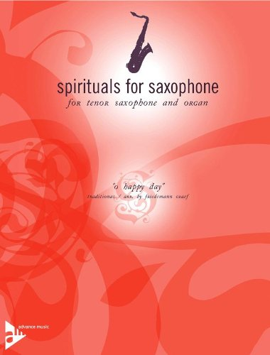 O Happy Day Sheet Music (O Happy Day - Traditional - Spirituals for Saxophone series - tenor saxophone in Bb and organ - (ADV 7065))