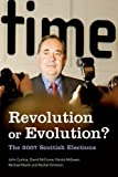 img - for Revolution or Evolution?: The 2007 Scottish Elections by John Curtice (2009-10-01) book / textbook / text book