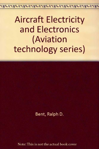 Aircraft Electricity and Electronics (Aviation Technology Series)