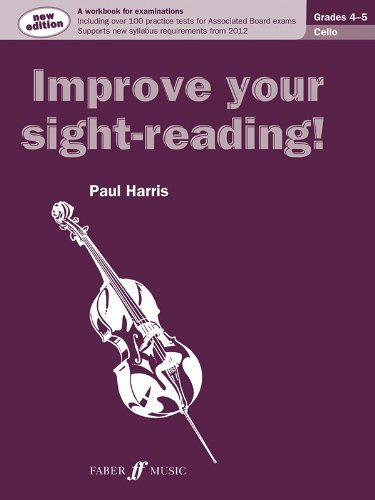 Cello Grades 4-5 (Improve Your Sight-reading!) by Paul Harris (2012) Paperback