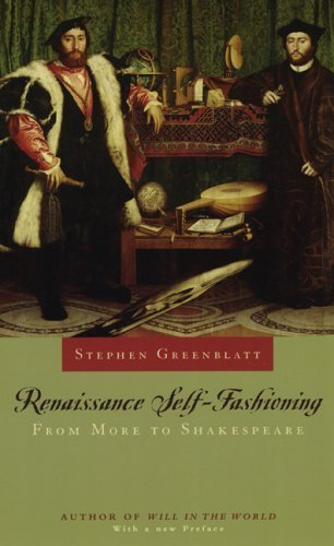 Renaissance Self-Fashioning by Greenblatt, Stephen. (University Of Chicago Press,2005) [Paperback]