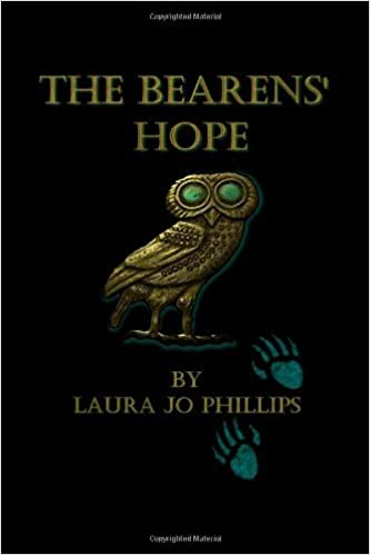 Book The Bearens' Hope: Book Four of the Soul-Linked Saga (Volume 4) [Paperback] [2012] (Author) Laura Jo Phillips