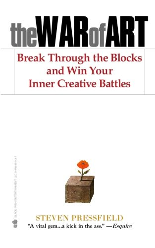 The War of Art: Break Through the Blocks and Win Your Inner Creative Battles (Best Thing For Warts)