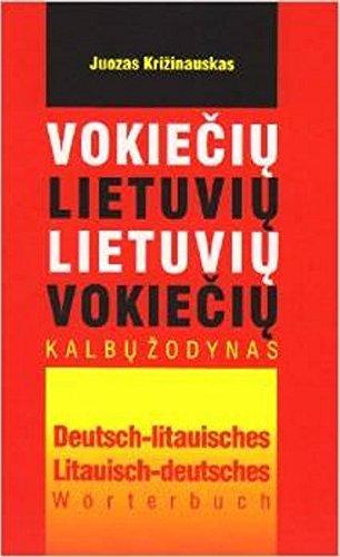 Deutsch-Litauisches / Litauisch-Deutsches Standard-Wörterbuch mit 50.000 Stichwörtern. Grundwortschatz und Fachausdrücke aus Wissenschaft und ... terminai. Apie 50.000 zodziu bei fraziu.