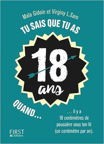Tu Sais Que Tu As 18 Ans 9782412022641 Amazon Com Books