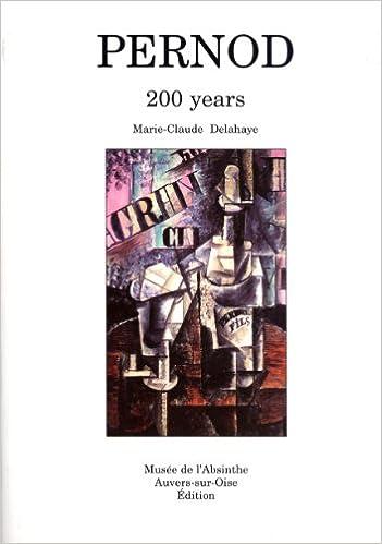 Livres gratuits en ligne Pernod: 200 Years pdf, epub