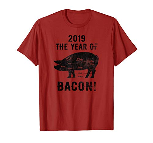 2019 Year of The Pig & Bacon! Funny New Years TShirt