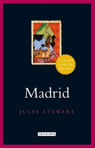 Image of Madrid: A Literary Guide for Travellers (Literary Guides for Travellers)