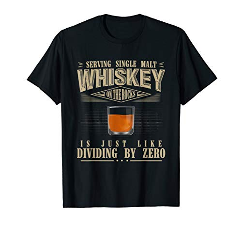 Funny Single Malt Whiskey Shirt never served on ice T-shirt (Single Malt Cask)