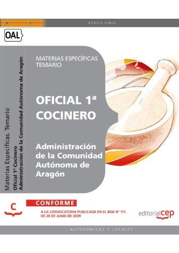 Descargar Libro Oficial 1ª Cocinero De La Administración De La Comunidad Autónoma De Aragón. Materias Específicas. Temario Sin Datos