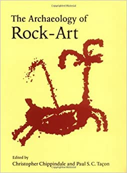 Book The Archaeology of Rock-Art (New Directions in Archaeology) published by Cambridge University Press (1999)