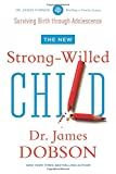 img - for The New Strong-Willed Child book / textbook / text book