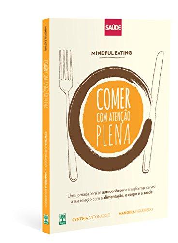 Mindful Eating: Comer com Atenção Plena