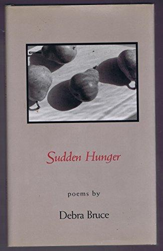 Sudden Hunger