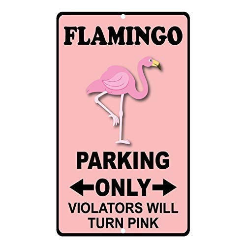 (MAIYUAN Aluminum Metal Sign Funny Flamingo Parking Only Violators Turn Pink Style D Informative Novelty Wall Art Vertical 8INx12IN)