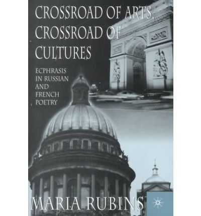 Download [(Crossroad of Arts, Crossroad of Cultures)] [Author: Masha Rubins] published on (December, 2000) PDF