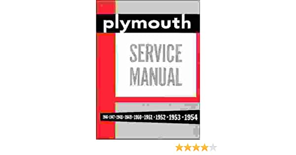 1953 plymouth cranbrook wiring diagram 1946 1947 1948 1949 1950 1951 1952 1953 1954 plymouth factory  1946 1947 1948 1949 1950 1951 1952 1953