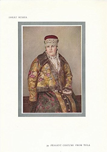 [Peasant costume Tula Russia 1912 scarce antique color print] (1912 Fancy Dress Costumes)