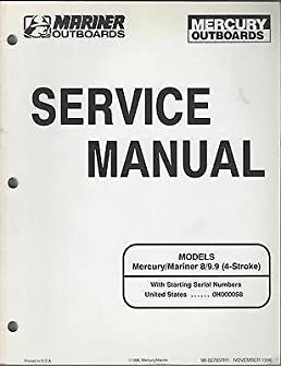 1997 mariner mercury outboard 8 9 9 4 stroke service manual 202 rh amazon com 1990 Mariner 9.9 HP Outboard 1990 Mariner 9.9 HP Outboard