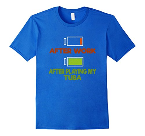 Playing Tuba - Mens After Work After Playing My Tuba Musical T-Shirt Large Royal Blue