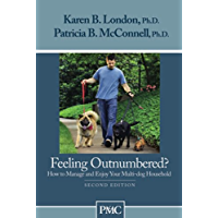 Feeling Outnumbered? How to Manage and Enjoy Your Multi-dog Household (English Edition)