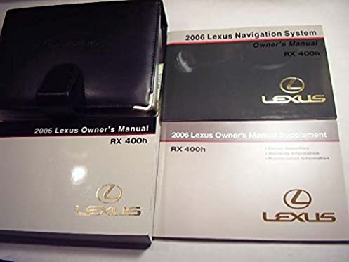 2006 lexus rx 400h with navigation guide owners manual lexus rh amazon com owner's manual lexus rx400h owner's manual lexus rx400h