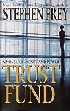 Trust Fund: A Novel