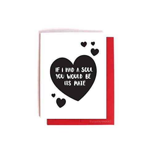 If I had a soul - Funny Anti-Valentine