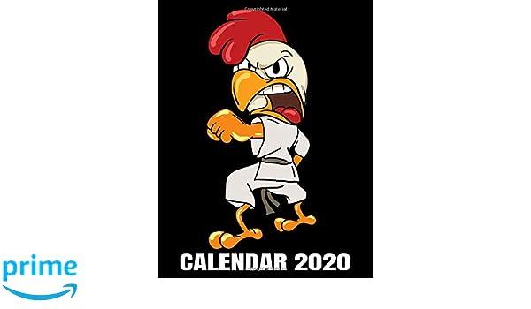 Calendar 2020: Judo Karate Ninja Chicken Calendar ...