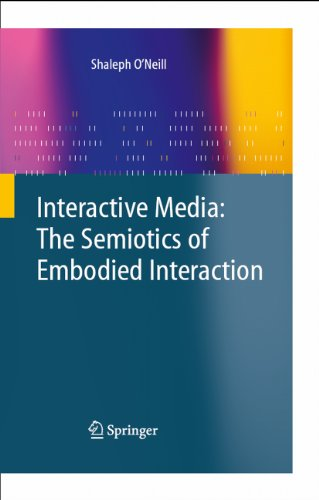 Download Interactive Media: The Semiotics of Embodied Interaction Pdf