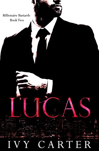 lucas-billionaire-bastards-book-two
