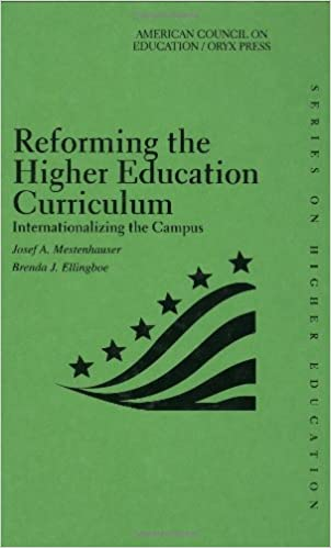 Reforming The Higher Education Curriculum: Internationalizing The Campus (American Council on Education Oryx Press Series on Higher Education)
