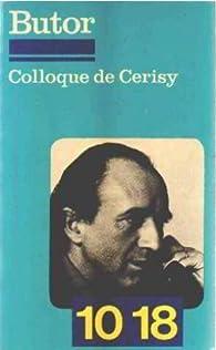 Colloque de Cerisy par Michel Butor
