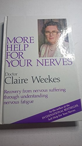 More Help for Your Nerves [Hardcover]