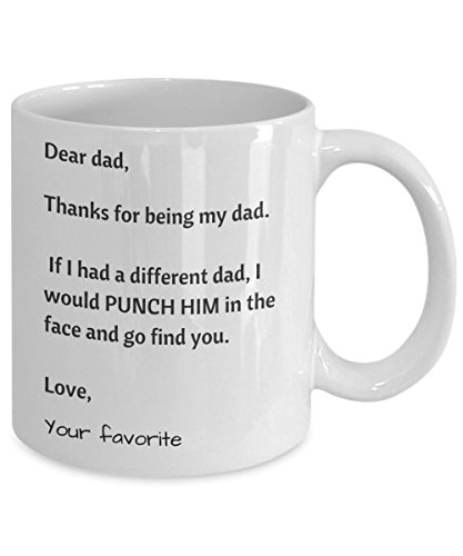 Dear Dad Thanks for Being My Dad – Your Favorite Coffee Mug - Best Gift for Daddy – Fathers Day Mugs – Christmas Present from Daughter – Birthday Gift Son - Mugs for Your dad - Gifts for Dads Birthday