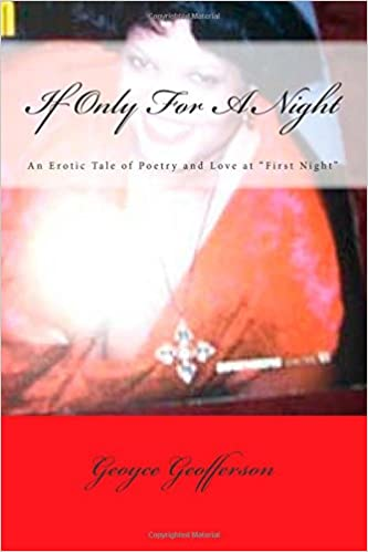If Only For a Night: An Erotic Tale of Poetry and Love at